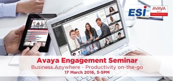 Avaya Engagement Seminar: Business Anywhere – Productivity on-the-go