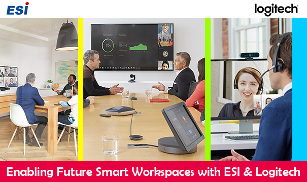 Enabling Future Smart Workspaces with ESI & Logitech