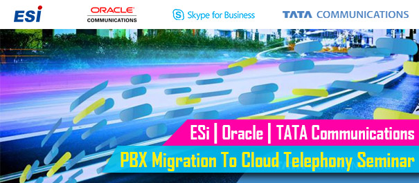 PBX Migration To Cloud Telephony Seminar by ESI, Oracle, TATA
