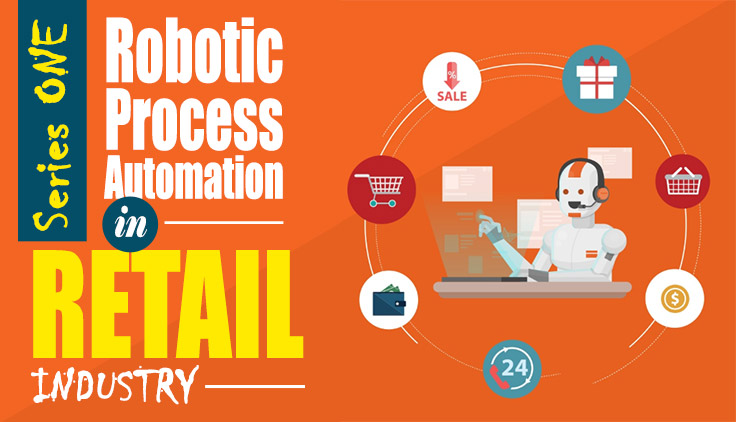 RPA Series 1: Robotic Process Automation in Retail Industry Seminar